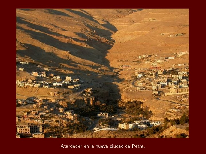 Atardecer en la nueva ciudad de Petra.