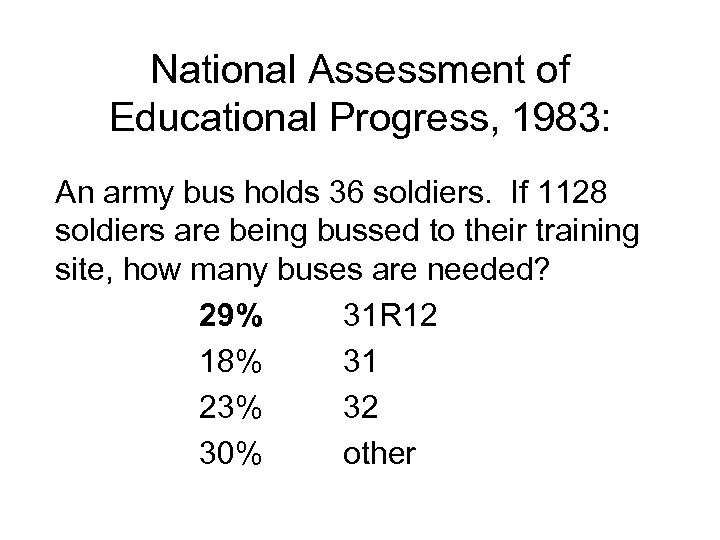 National Assessment of Educational Progress, 1983: An army bus holds 36 soldiers. If 1128