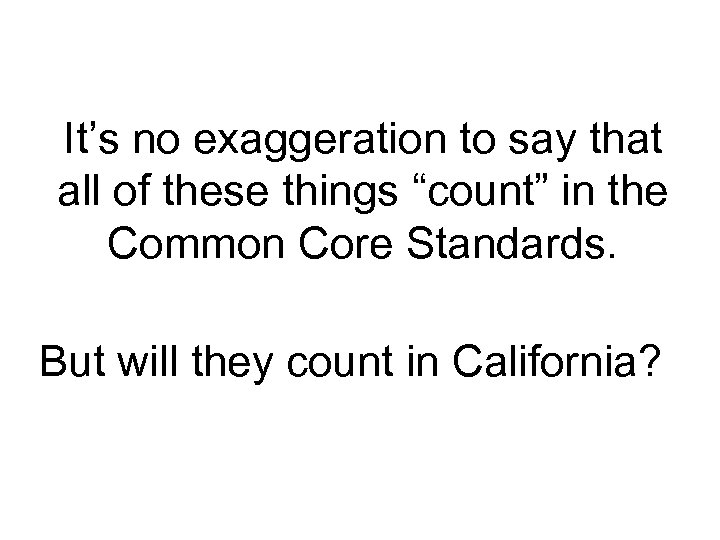 """It's no exaggeration to say that all of these things """"count"""" in the Common"""