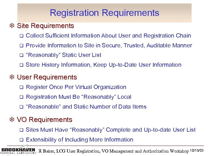 Registration Requirements Site Requirements Collect Sufficient Information About User and Registration Chain Provide Information