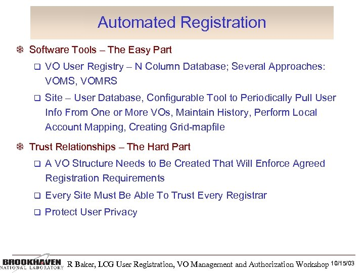 Automated Registration Software Tools – The Easy Part VO User Registry – N Column