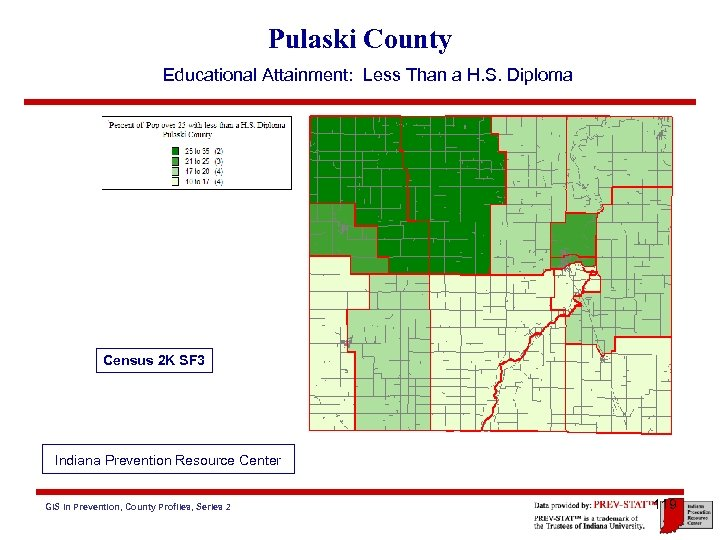 Pulaski County Educational Attainment: Less Than a H. S. Diploma Census 2 K SF