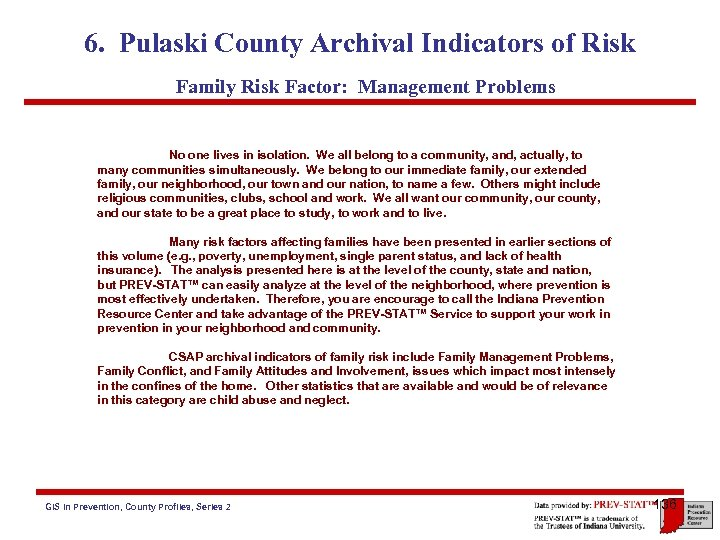 6. Pulaski County Archival Indicators of Risk Family Risk Factor: Management Problems No one
