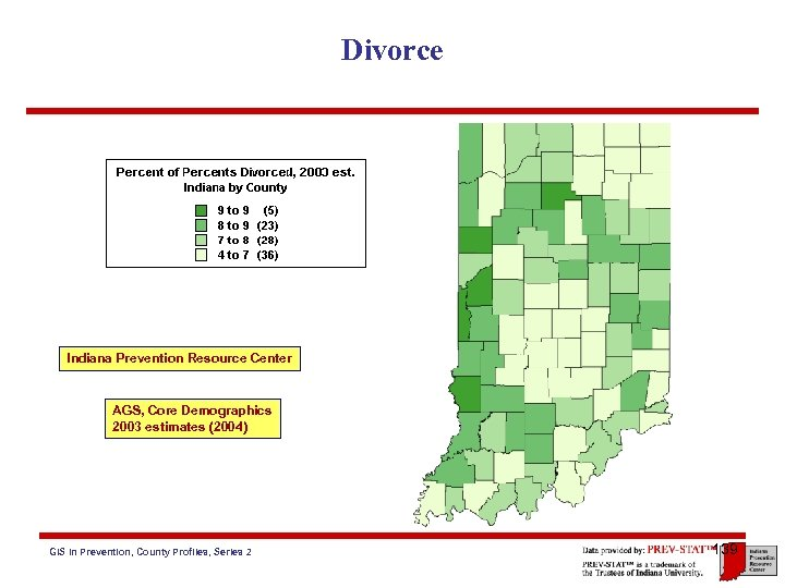 Divorce Indiana Prevention Resource Center AGS, Core Demographics 2003 estimates (2004) GIS in Prevention,