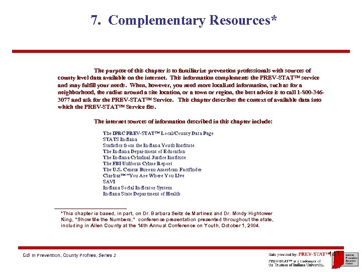 7. Complementary Resources* The purpose of this chapter is to familiarize prevention professionals with