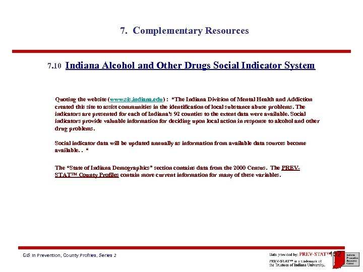 7. Complementary Resources 7. 10 Indiana Alcohol and Other Drugs Social Indicator System Quoting