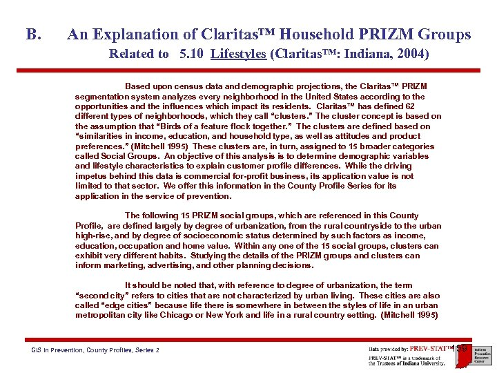 B. An Explanation of Claritas™ Household PRIZM Groups Related to 5. 10 Lifestyles (Claritas™: