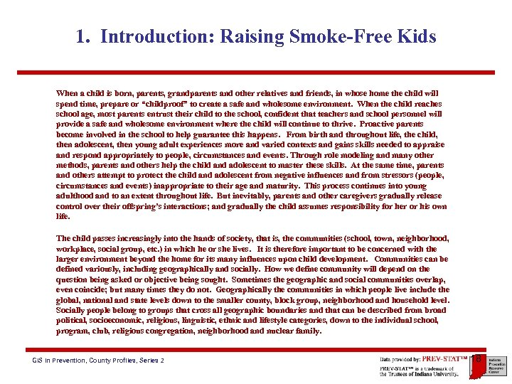 1. Introduction: Raising Smoke-Free Kids When a child is born, parents, grandparents and other