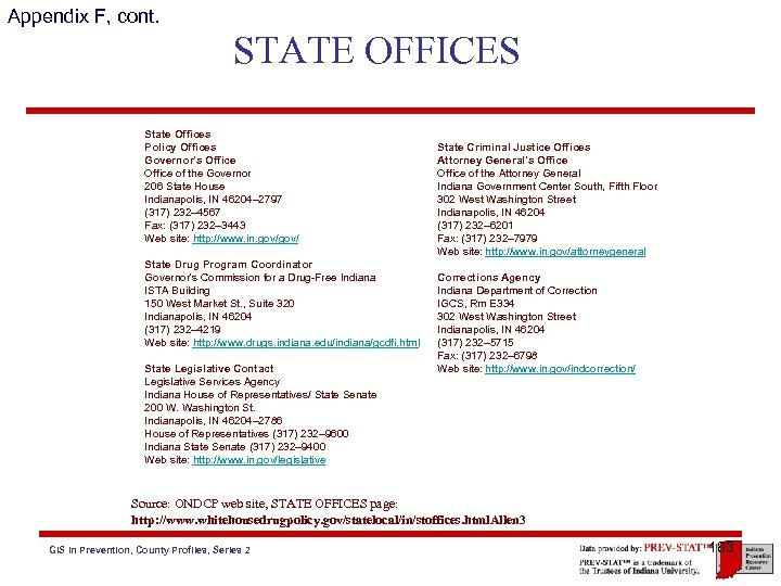 Appendix F, cont. STATE OFFICES State Offices Policy Offices Governor's Office of the Governor