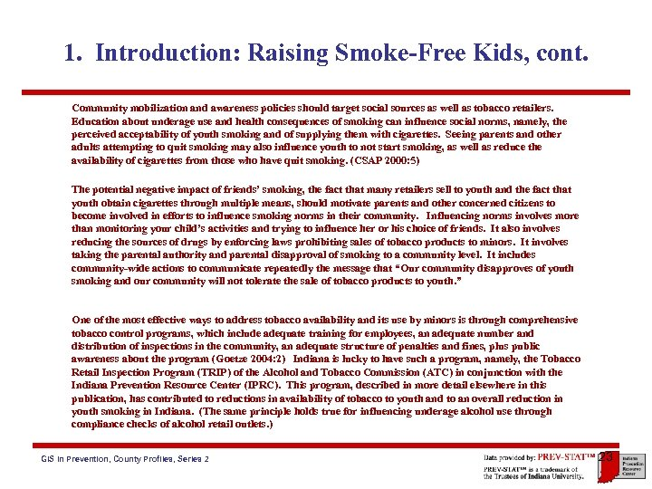 1. Introduction: Raising Smoke-Free Kids, cont. Community mobilization and awareness policies should target social