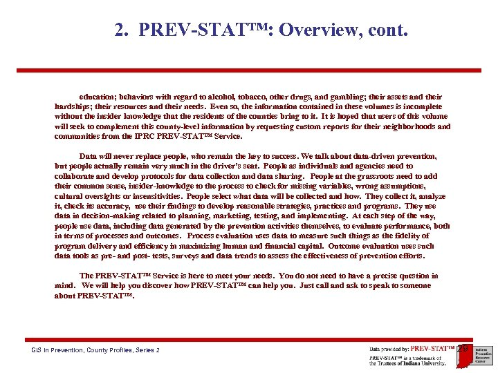 2. PREV-STAT™: Overview, cont. education; behaviors with regard to alcohol, tobacco, other drugs, and