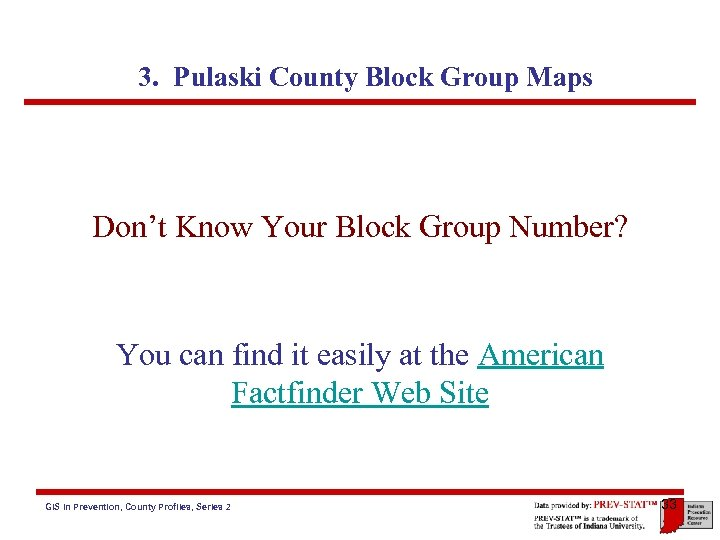 3. Pulaski County Block Group Maps Don't Know Your Block Group Number? You can
