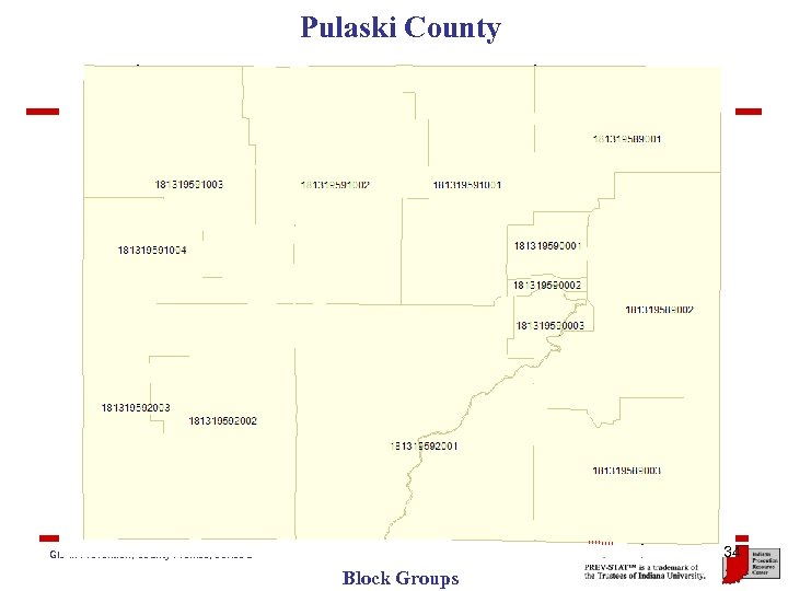 Pulaski County Close-up 34 GIS in Prevention, County Profiles, Series 2 Block Groups