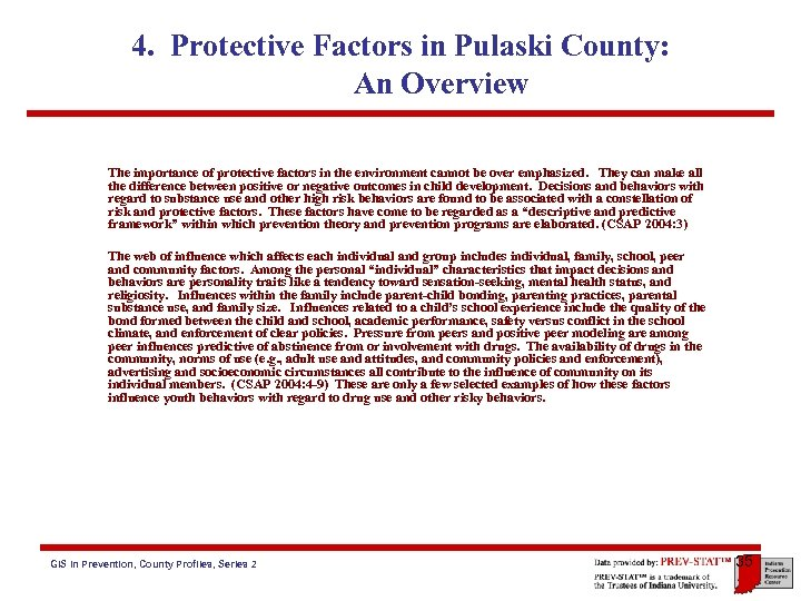 4. Protective Factors in Pulaski County: An Overview The importance of protective factors in