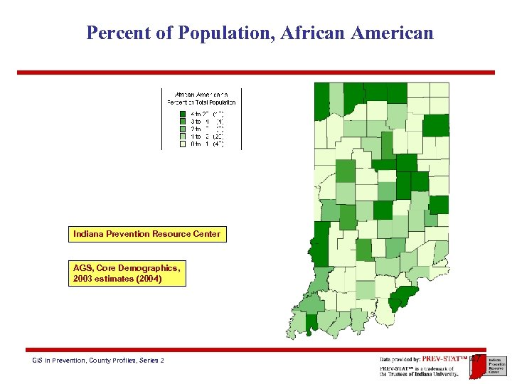 Percent of Population, African American Indiana Prevention Resource Center AGS, Core Demographics, 2003 estimates