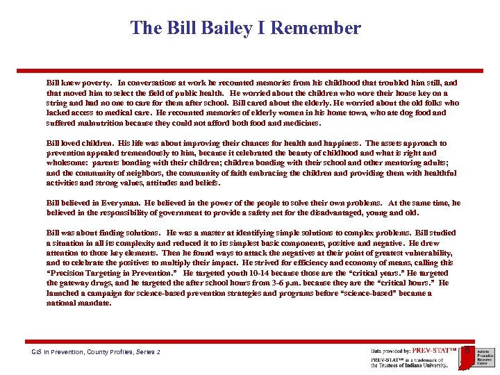 The Bill Bailey I Remember Bill knew poverty. In conversations at work he recounted