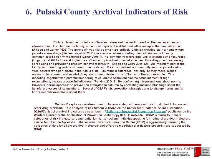 6. Pulaski County Archival Indicators of Risk Children form their opinions of human nature