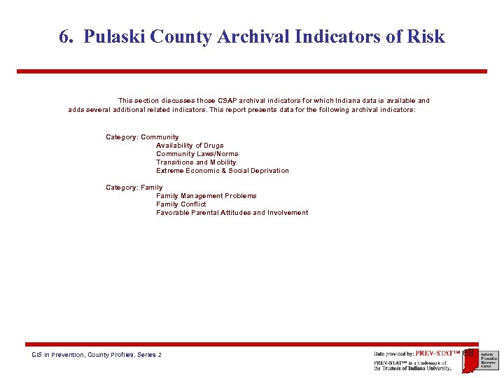 6. Pulaski County Archival Indicators of Risk This section discusses those CSAP archival indicators