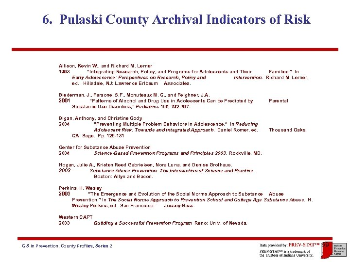 6. Pulaski County Archival Indicators of Risk Allison, Kevin W. , and Richard M.