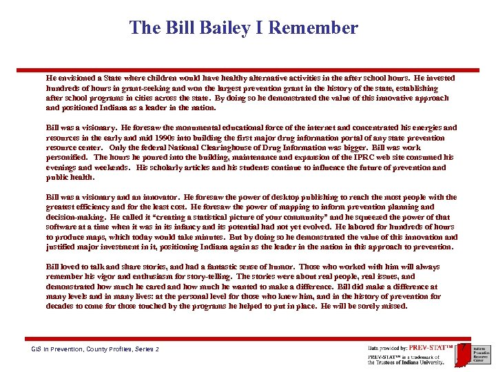 The Bill Bailey I Remember He envisioned a State where children would have healthy