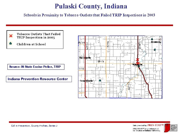 Pulaski County, Indiana Schools in Proximity to Tobacco Outlets that Failed TRIP Inspections in