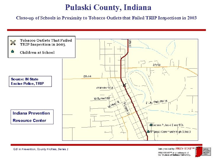 Pulaski County, Indiana Close-up of Schools in Proximity to Tobacco Outlets that Failed TRIP