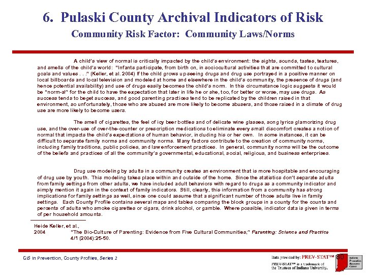 6. Pulaski County Archival Indicators of Risk Community Risk Factor: Community Laws/Norms A child's