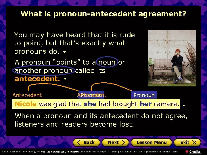 What is pronoun-antecedent agreement? You may have heard that it is rude to point,