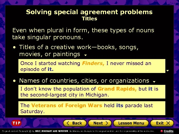 Solving special agreement problems Titles Even when plural in form, these types of nouns
