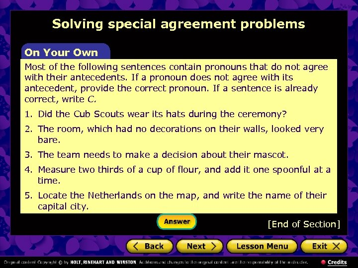 Solving special agreement problems On Your Own Most of the following sentences contain pronouns