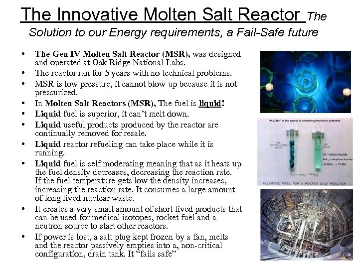 The Innovative Molten Salt Reactor The Solution to our Energy requirements, a Fail-Safe future