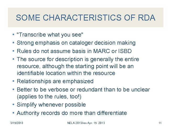 SOME CHARACTERISTICS OF RDA • •