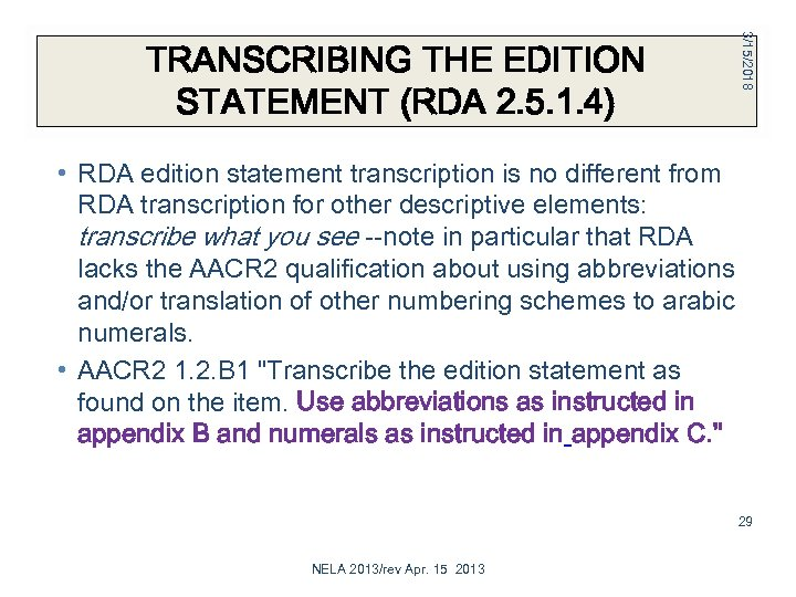 3/15/2018 TRANSCRIBING THE EDITION STATEMENT (RDA 2. 5. 1. 4) • RDA edition statement