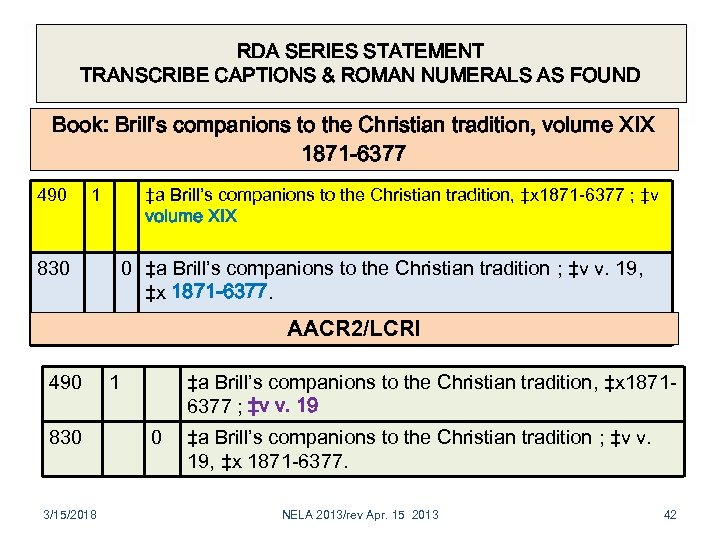 RDA SERIES STATEMENT TRANSCRIBE CAPTIONS & ROMAN NUMERALS AS FOUND Book: Brill's companions to