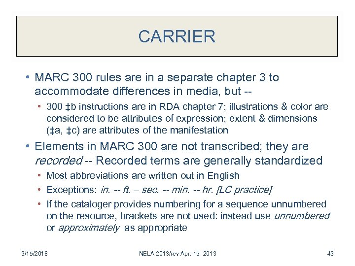 CARRIER • MARC 300 rules are in a separate chapter 3 to accommodate differences