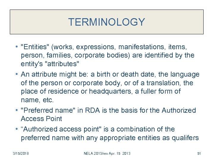TERMINOLOGY •