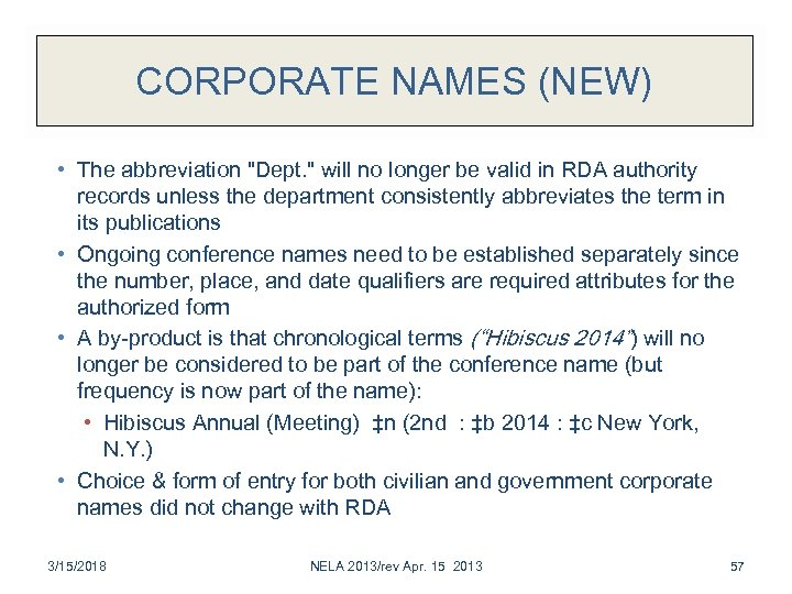 CORPORATE NAMES (NEW) • The abbreviation
