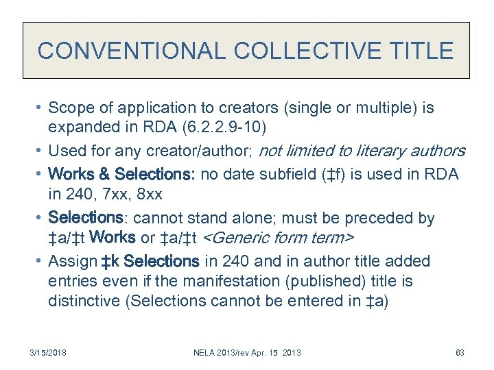 CONVENTIONAL COLLECTIVE TITLE • Scope of application to creators (single or multiple) is expanded
