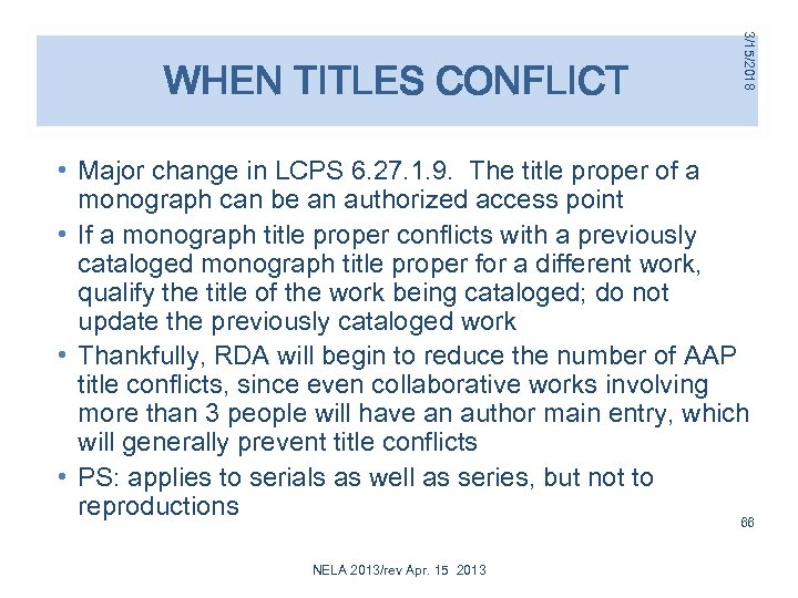 3/15/2018 WHEN TITLES CONFLICT • Major change in LCPS 6. 27. 1. 9. The