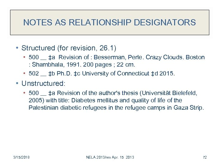 NOTES AS RELATIONSHIP DESIGNATORS • Structured (for revision, 26. 1) • 500 __ ‡a