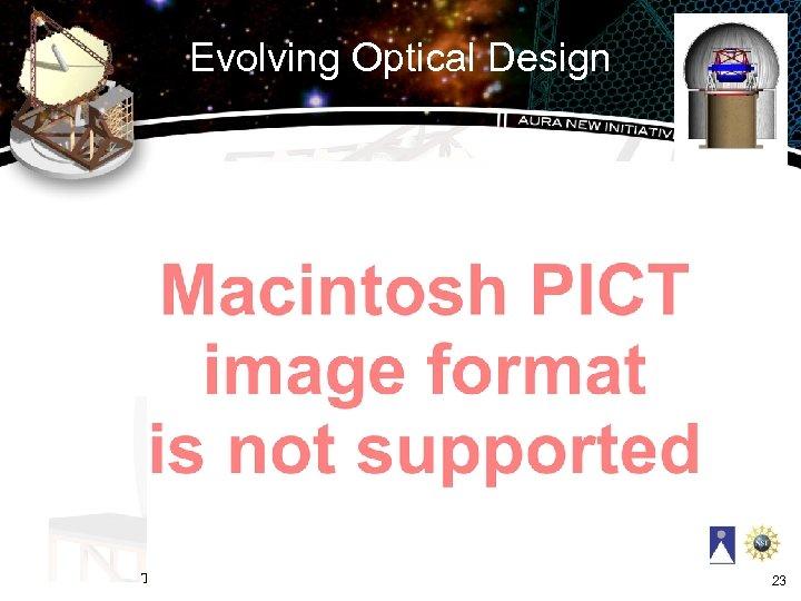 Evolving Optical Design T 3=3. 25, CC 2=-0. 5501 23