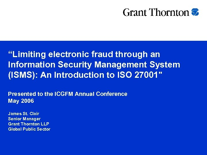 """Limiting electronic fraud through an Information Security Management System (ISMS): An Introduction to ISO"