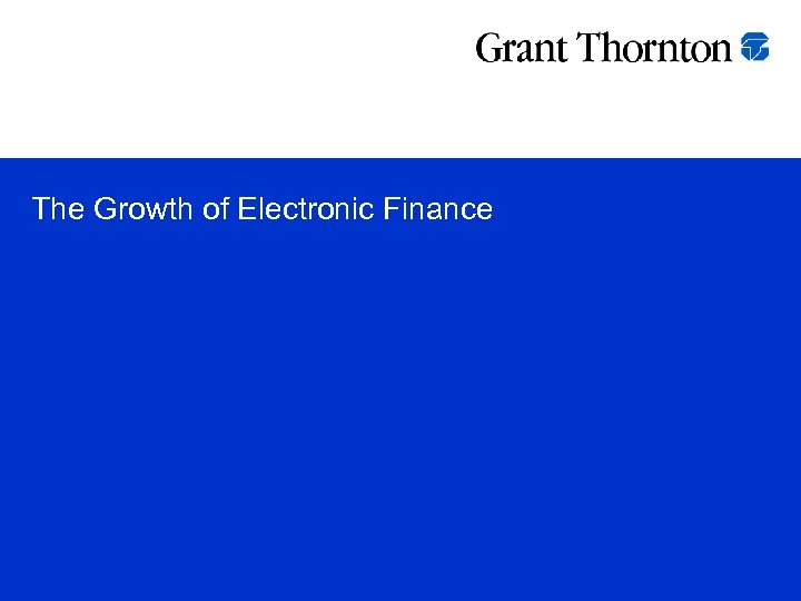 The Growth of Electronic Finance