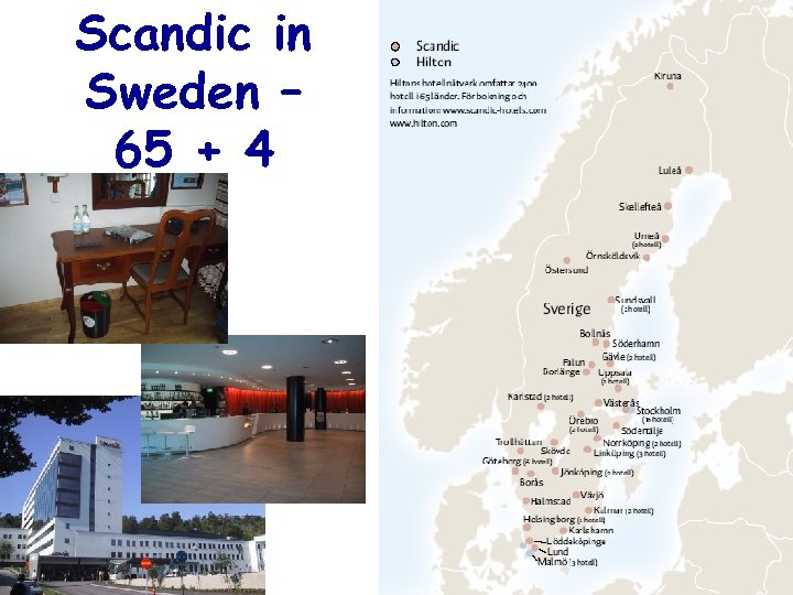 Scandic in Sweden – 65 + 4