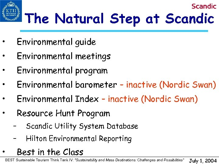 The Natural Step at Scandic • Environmental guide • Environmental meetings • Environmental program