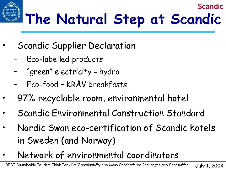 "The Natural Step at Scandic • Scandic Supplier Declaration – Eco-labelled products – ""green"""