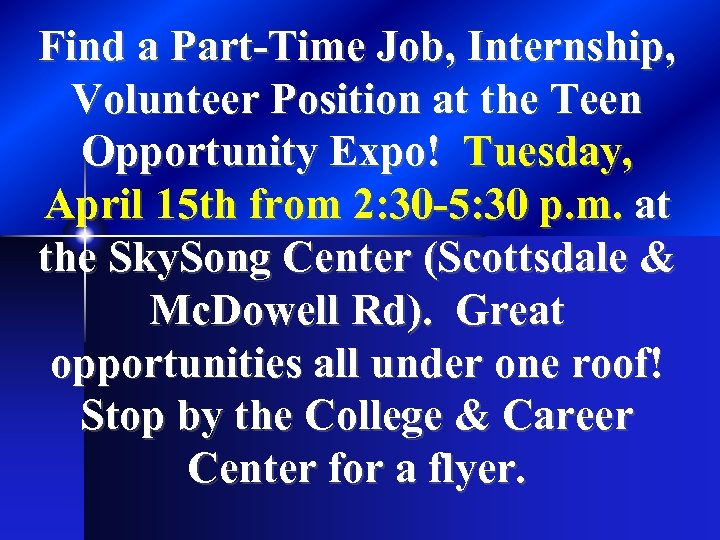 Find a Part-Time Job, Internship, Volunteer Position at the Teen Opportunity Expo! Tuesday, April