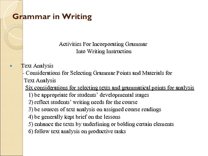 Grammar in Writing Activities For Incorporating Grammar Into Writing Instruction Text Analysis - Considerations