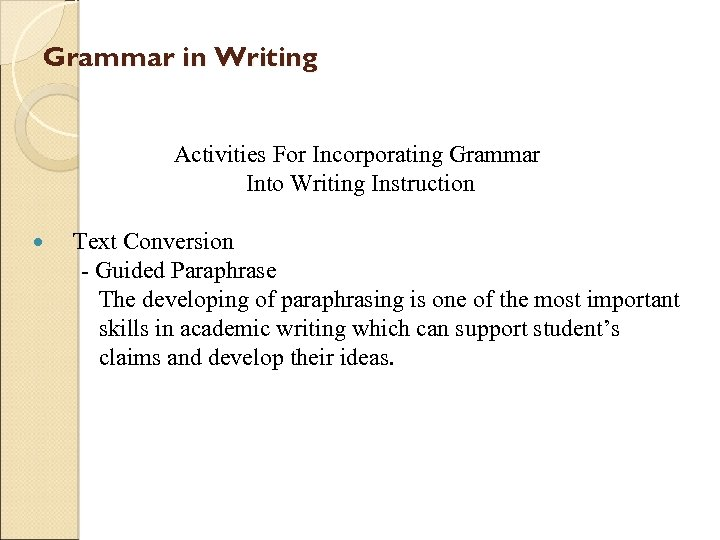 Grammar in Writing Activities For Incorporating Grammar Into Writing Instruction Text Conversion - Guided