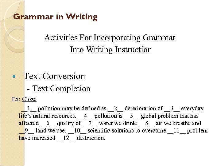 Grammar in Writing Activities For Incorporating Grammar Into Writing Instruction Text Conversion - Text